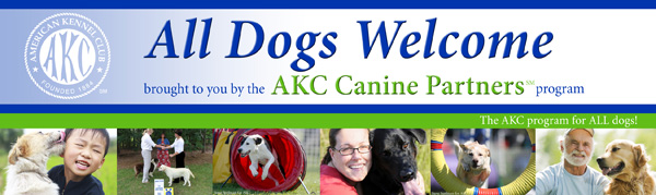 All Dogs Welcome brought to you by AKC Canine Partners