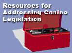 Resources for Addressing Canine Legislation