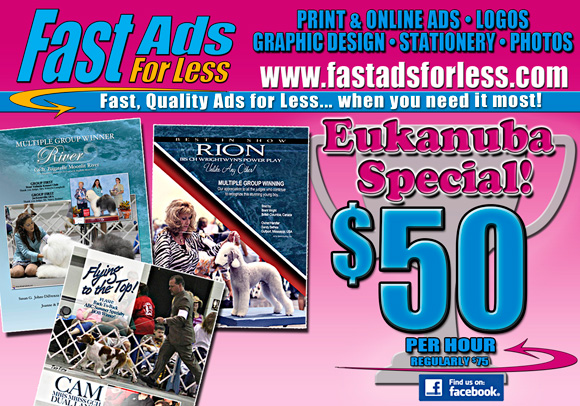 Fast Ads for Less. Eukanuba special $50 per hour