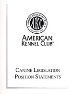 Canine Legislation Position Statements